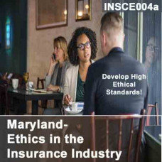 Maryland: 3hr CE - Ethics in the Insurance Industry