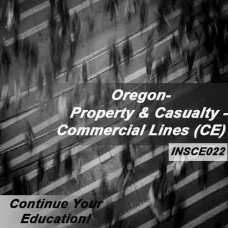 Oregon: 6hr CE - Property and Casualty Insurance - Commercial Lines
