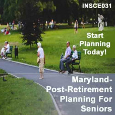 Maryland: 5 hr CE - Post-Retirement Planning for Seniors